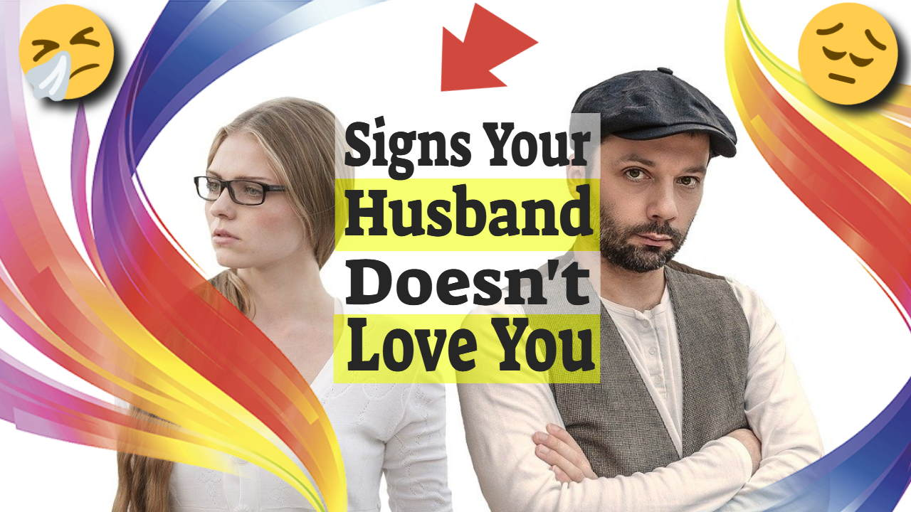 "Image text: ""Signs your husband doesn't love you""."
